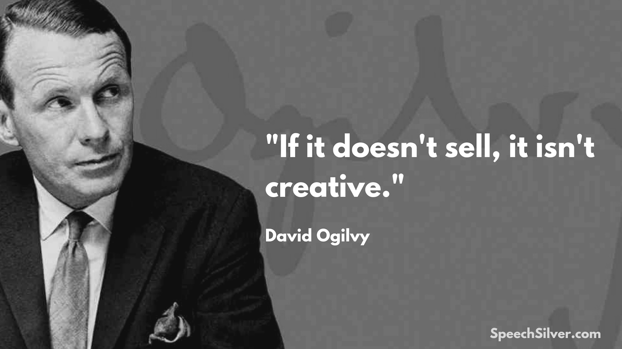 David Ogilvy Advertising Quote